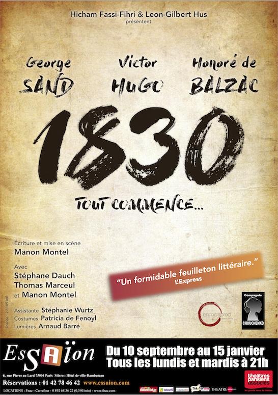 George Sand, Victor Hugo, Honoré de Balzac 1830 Tout commence…