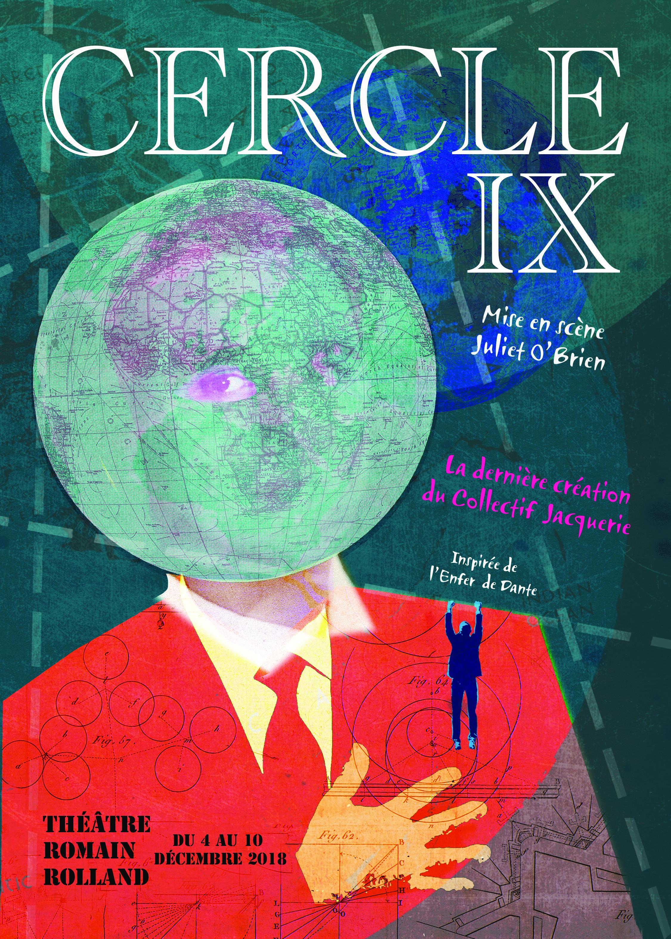 CERCLE IX – la dernière création du collectif Jacquerie