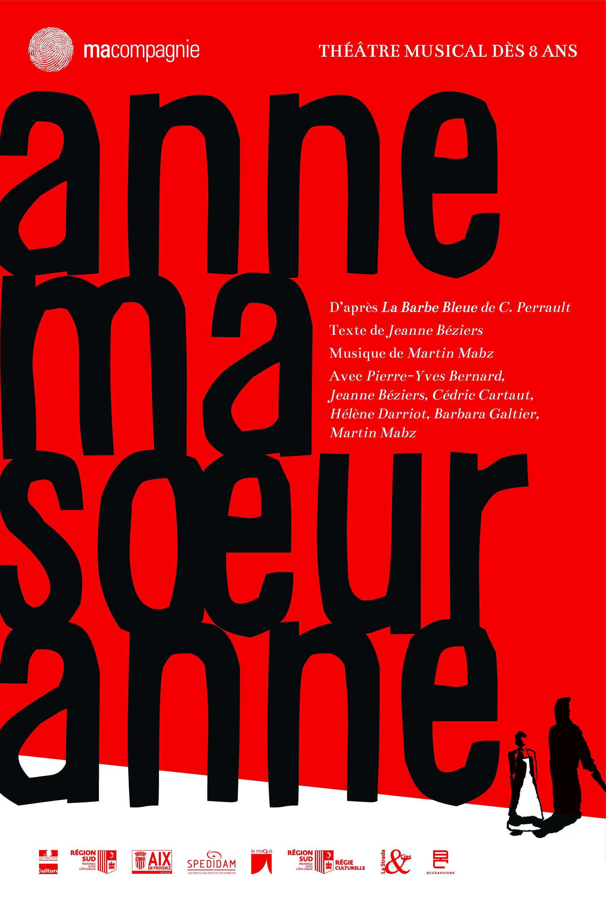 Anne ma soeur Anne – Ma Compagnie – Jeanne Béziers