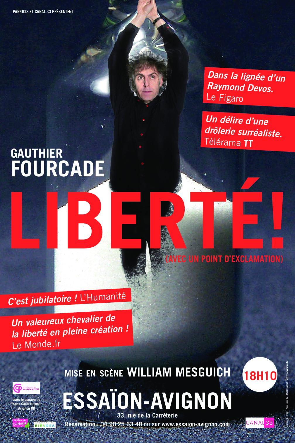 Liberté ! (avec un point d'exclamation) Avignon 21 // Diffusion